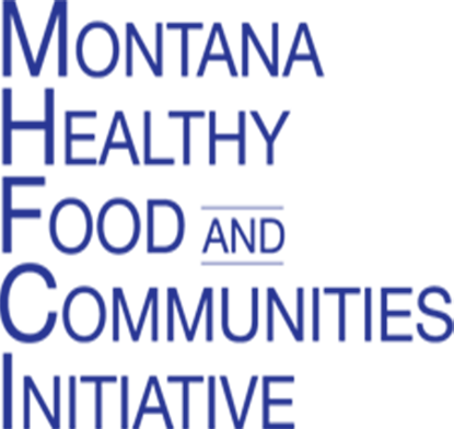 The Montana Healthy Foods and Communities Initiative